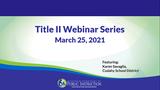 March Title II Webinar with Cudahy School District
