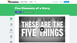 Five Elements of a Story (Video and Song)