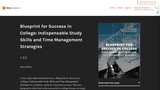 Indispensable Study Skills and Time Management Strategies – Blueprint for Success in College and Careeer