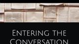 Entering the Conversation – College Composition Compilation