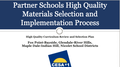 High Quality Materials Selection and Implementation Process
