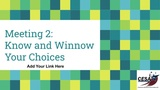 Know and Winnow Your Choices Presentation