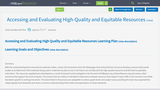 Accessing and Evaluating High-Quality and Equitable Resources