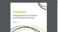 Crosswalk: Future Ready Librarians Framework and ISTE Standards for Educators