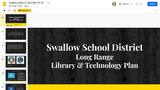 Swallow School District Library & Technology Plan 20-23