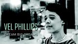 Vel Phillips: Dream Big Dreams (Full Documentary)