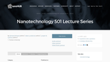Nanotechnology 501 Lecture Series
