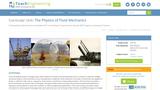 The Physics of Fluid Mechanics